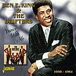 Ben E. King Dance With Me - 1958 - 1961