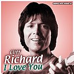 Cliff Richard Cliff Richard - I Love You (Original-Recordings)