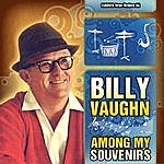 Billy Vaughn Billy Vaughn - Among My Souvenirs (Original-Recordings)