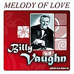 Billy Vaughn Billy Vaughn - Melody Of Love (Original-Recordings)