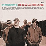 The New Mastersounds An Introduction To The New Mastersounds Vol.2