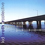 Kid Brother Collective Highway Miles
