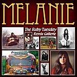 "Melanie ""The Ruby Tuesday Remix Gallery"" Featuring Melanie Safka"