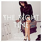 Misstress Barbara The Right Time