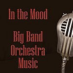 In-Mood In The Mood - Big Band Orchestra Music