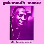 Gatemouth Moore After Twenty-One Years