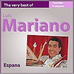 Luis Mariano España (The Very Best Of Luis Mariano)