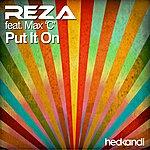 Reza Put It On