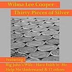 Wilma Lee Cooper Thirty Pieces Of Silver
