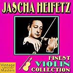 Jascha Heifetz Finest Violin Collection