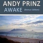 Andy Prinz Awake (Bonus Edition)