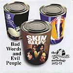 Skin Alley Bad Words & Evil People