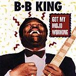 B.B. King Got My Mojo Working