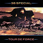 38 Special Tour De Force