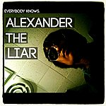 EK Alexander The Liar