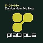 Indiana Do You Hear Me Now
