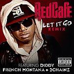 Red Café Let It Go