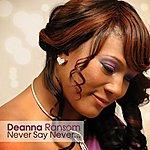 Deanna Ransom Never Say Never - Single