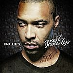DJ EFX Coast 2 Coast: 142 (Mixed By Dj Efx)