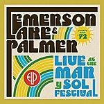 Emerson, Lake & Palmer Live At The Mar Y Sol Festival '72