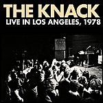 The Knack Live In Los Angeles, 1978