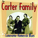 The Carter Family Lonesome Homesick Blues