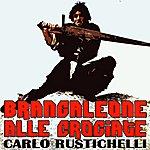 Carlo Rustichelli Brancaleone Alle Crociate