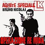 Bruno Nicolai Agente L.K. Operazione Re Mida
