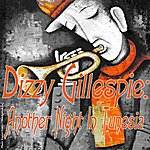 Dizzy Gillespie Another Night In Tunesia