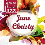 June Christy Supreme Female Jazz: June Christy