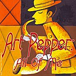 Art Pepper All Of Me