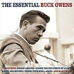 Buck Owens The Essential - 46 Original Recordings