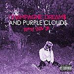 Kurtis Blow Champagne Dreams & Purple Clouds