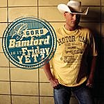 Gord Bamford Is It Friday Yet?