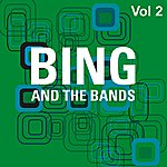 Bing Crosby Bing And The Bands Vol 2