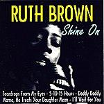 Ruth Brown Shine On