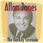 Allan Jones The Donkey Serenade