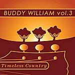 Buddy Williams Timeless Country: Buddy Williams Vol.3