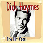 Dick Haymes The Hit Years