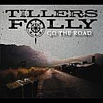 Tiller's Folly Go The Road