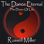Russell Miller The Dance Eternal: The Dance Of Life