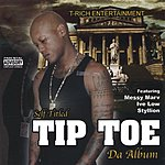 Tip Toe Self Titled Tip Toe Da Album