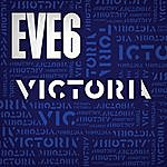 Eve 6 Victoria