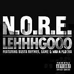 N.O.R.E. Lehhhgooo (Feat. Busta Rhymes, Game & Waka Flocka) - Single
