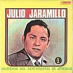 Julio Jaramillo Lo Mejor Del Sentimental De America