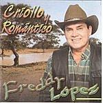 Freddy Lopez Criollo Y Romantico