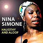 Nina Simone Haughty And Aloof