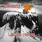 Jeffro Hunter Land And Conquer