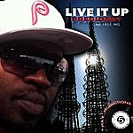 The President Live It Up (Feat. F.R.E.E. Will)