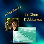 Debbye Graafsma La Gloria D'alabanzas